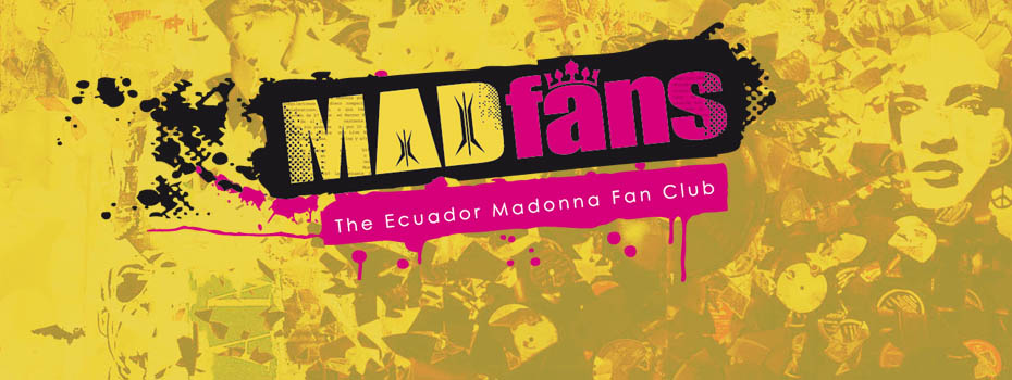 MadFans Ecuador - Madonna Fan Club