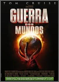 Guerra dos Mundos Torrent Dublado (2005)