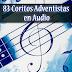 83 Coritos Adventistas en Audio