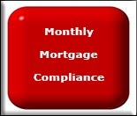 MONTHLY MORTGAGE COMPLIANCE