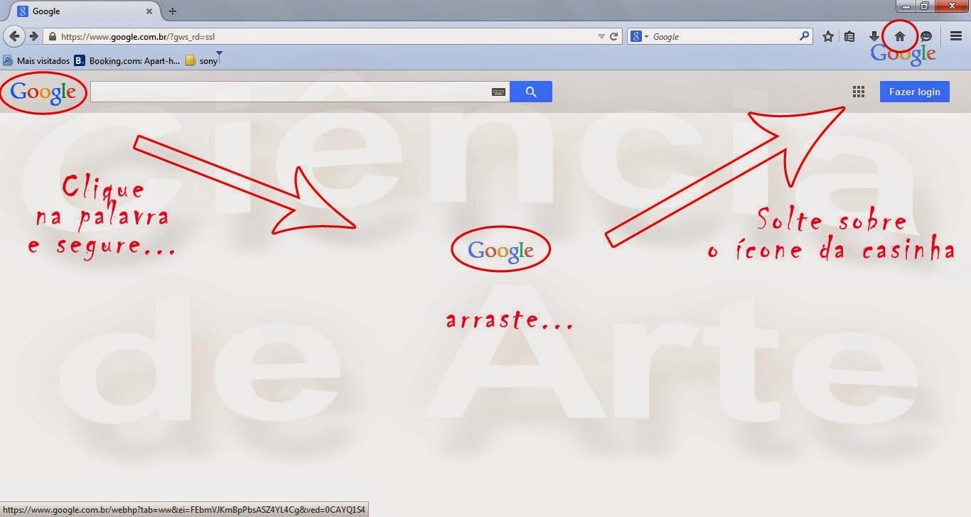 Como Colocar o Google como página inicial do Firefox - Opção 2 - Clique e arraste