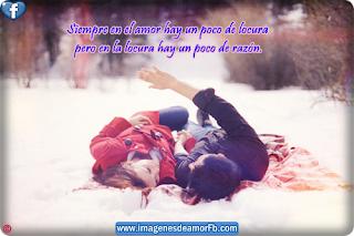 Frases De Amor: Siempre En El Amor Hay Un Poco De