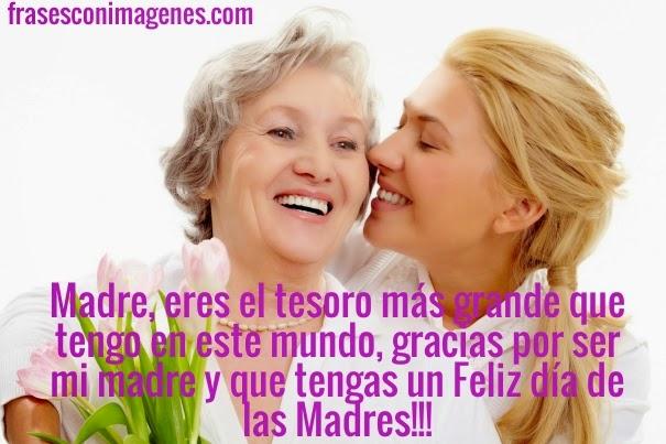 Madre, eres el tesoro más grande que tengo en este mundo, gracias por ser mi madre y que tengas un Feliz día de las Madres!!!