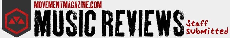 MOVEMENT: MUSIC REVIEWS