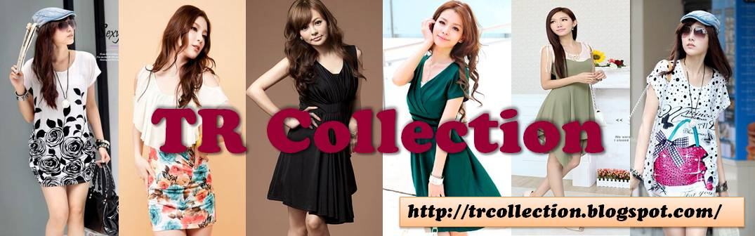 TR Collection ~ Online Apparels Fashion Shop