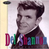 Del Shannon Greatest Hits CD