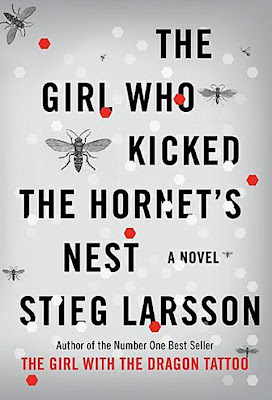 Stieg Larsson: The Girl Who Kicked the Hornet's Nest [Dívka, která kopla do vosího hnízda]