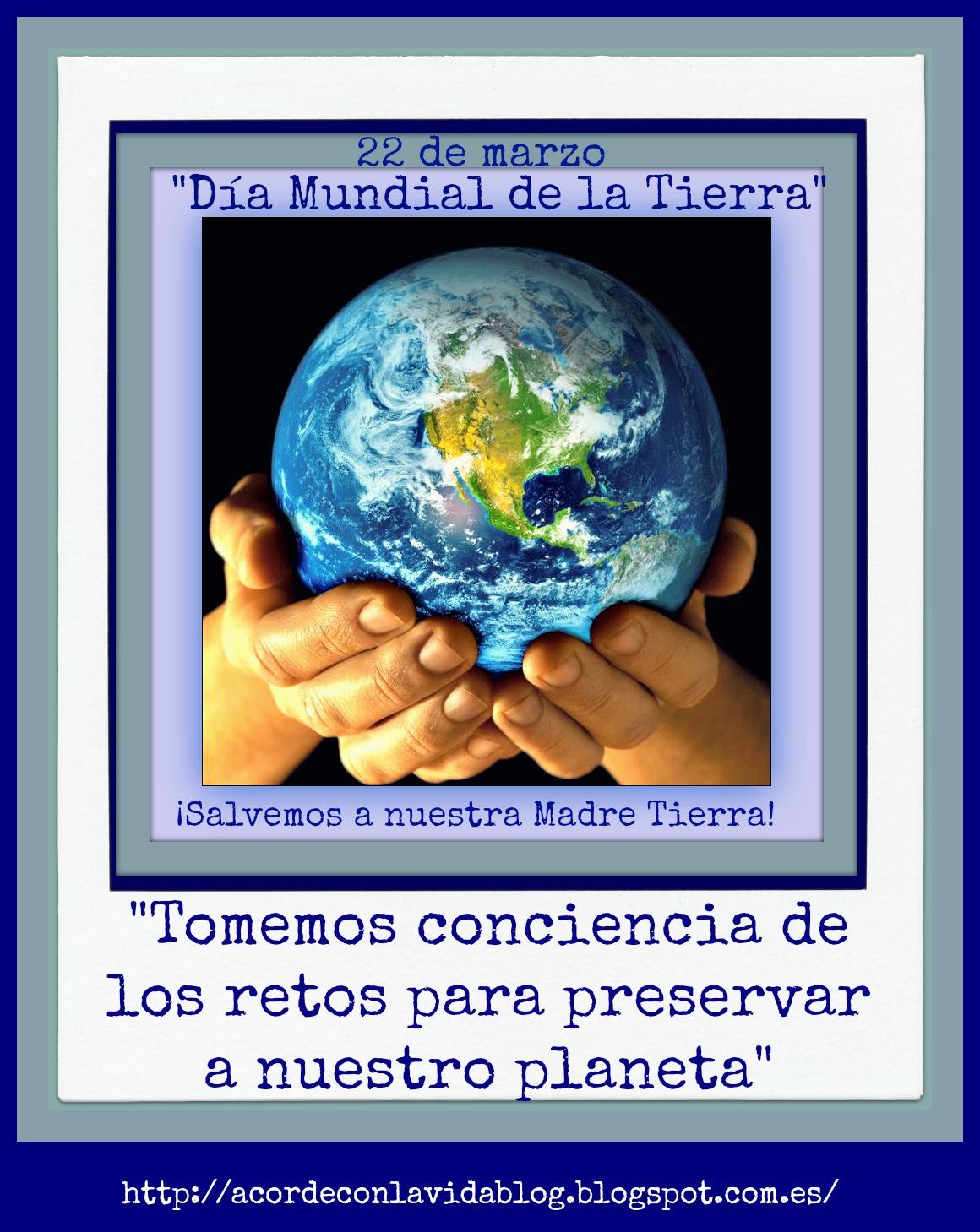 * Día De La Madre Tierra *