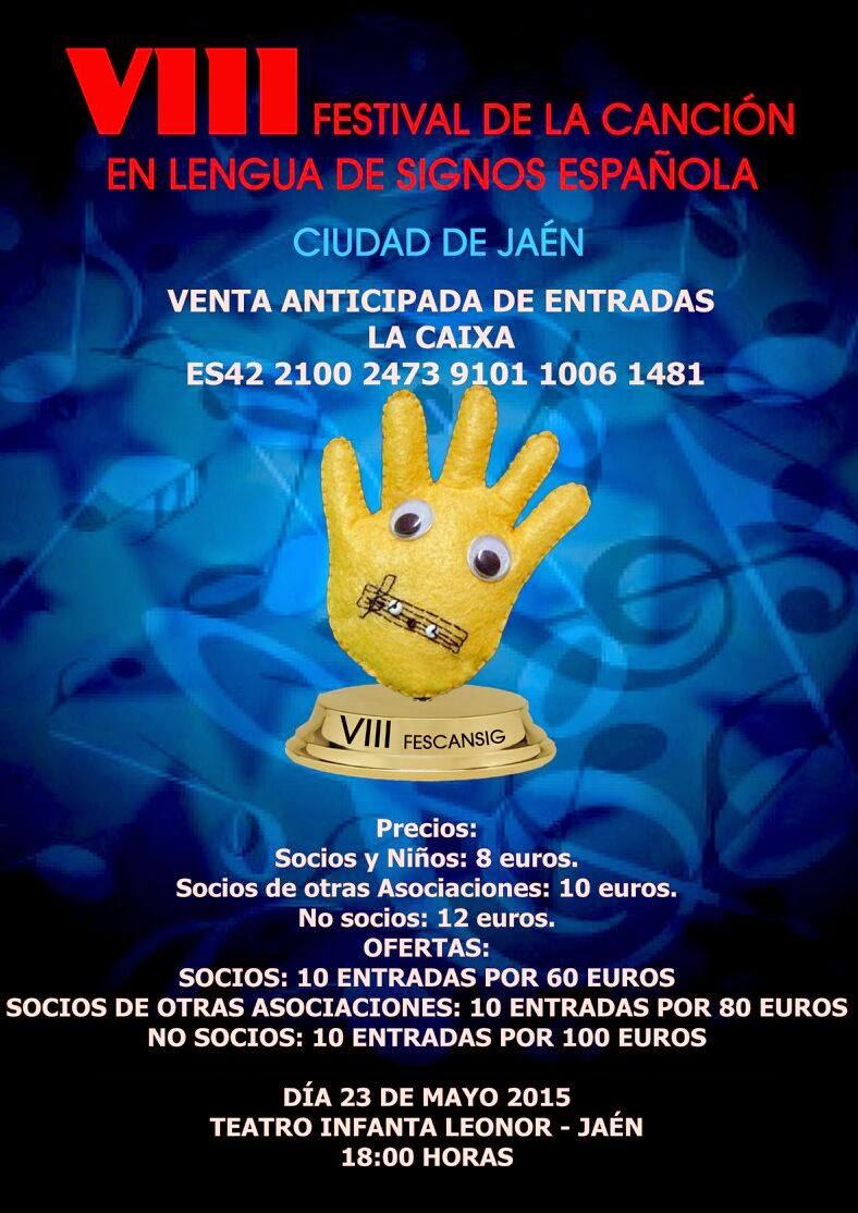 8º FESTIVAL DE LENGUA DE SIGNOS. MAYO 2015
