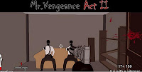 Mr Vengeance Act 2 walkthrough.