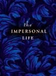 The impersonal life- Joseph S. Benner