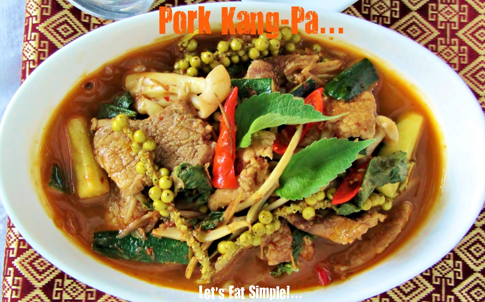 Let's eat......simple!: Pork Kang Pa / Jungle Curry Pork