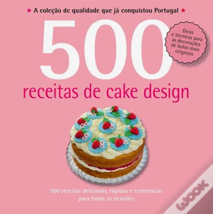 http://www.wook.pt/ficha/500-receitas-cake-design/a/id/16025120/?a_aid=4f00b2f07b942