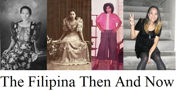THE FILIPINA THEN AND NOW