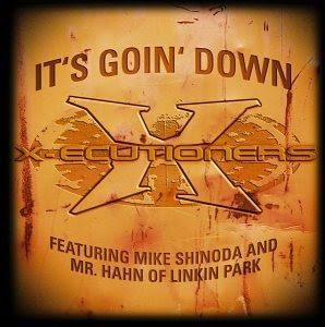 X-Ecutioners – It's Goin' Down (CDS) (2001) (320 kbps)