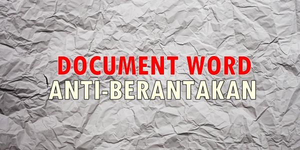 Tips Mencetak Dokumen Word Agar Tidak Berantakan