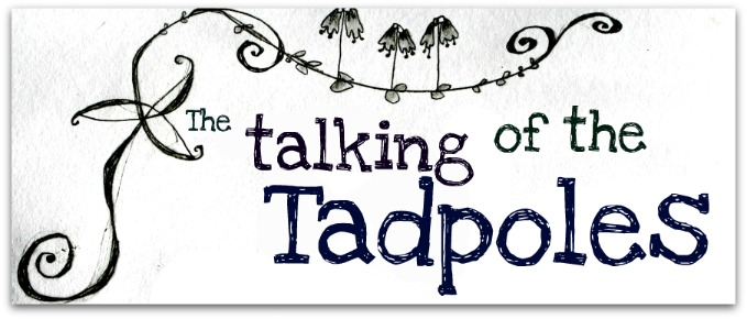 talking of the tadpoles