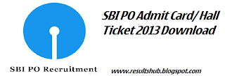 SBI PO Admit Card Hall Ticket 2013 Download