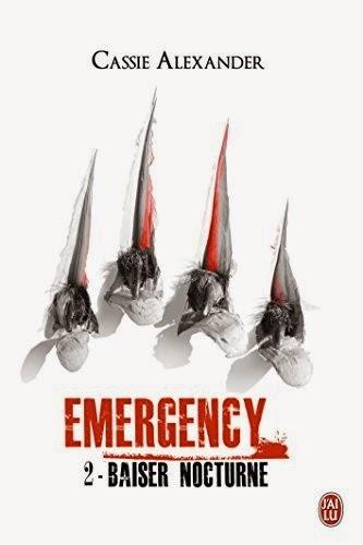 http://www.unbrindelecture.com/2014/08/emergency-tome-2-baiser-nocturne-de.html