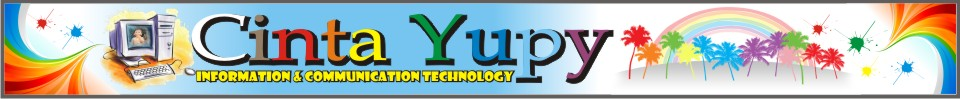 Cinta Yupy : Information and Communication Technology