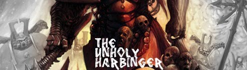 THE UNHOLY HARBINGER