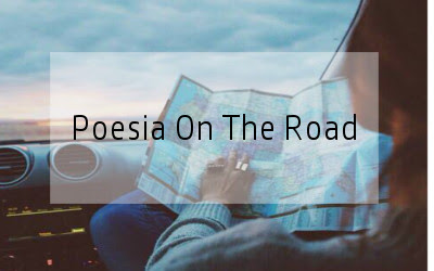 "Poesia On The Road | "" Ho sceso, dandoti il braccio"""