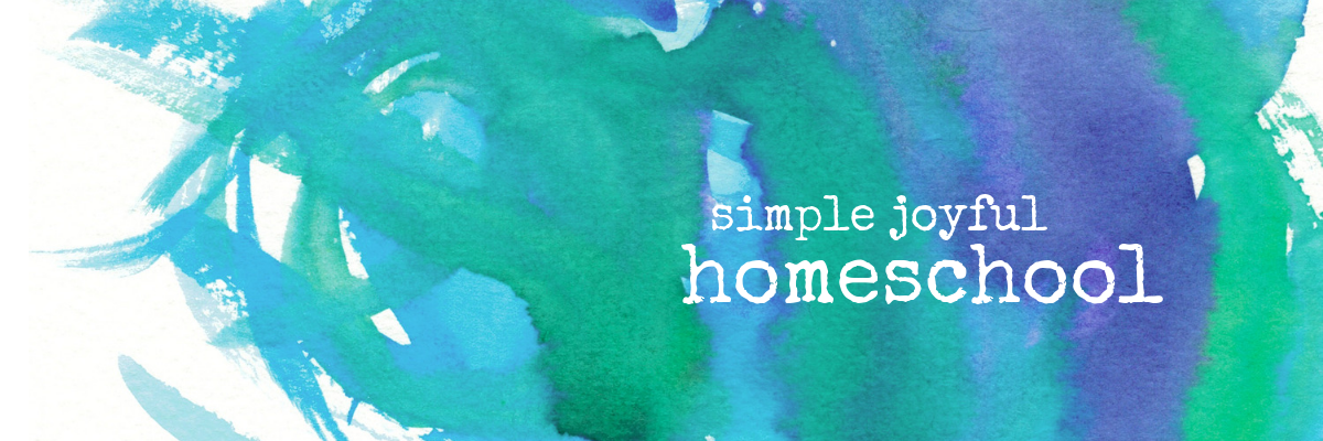 Simple Joyful Homeschool