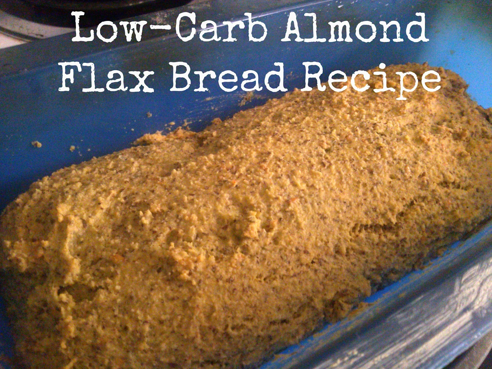 Organic Golden Flax Seed Review + Almond Flax Bread Recipe