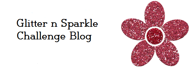 Glitter n Sparkle Challenge Blog 