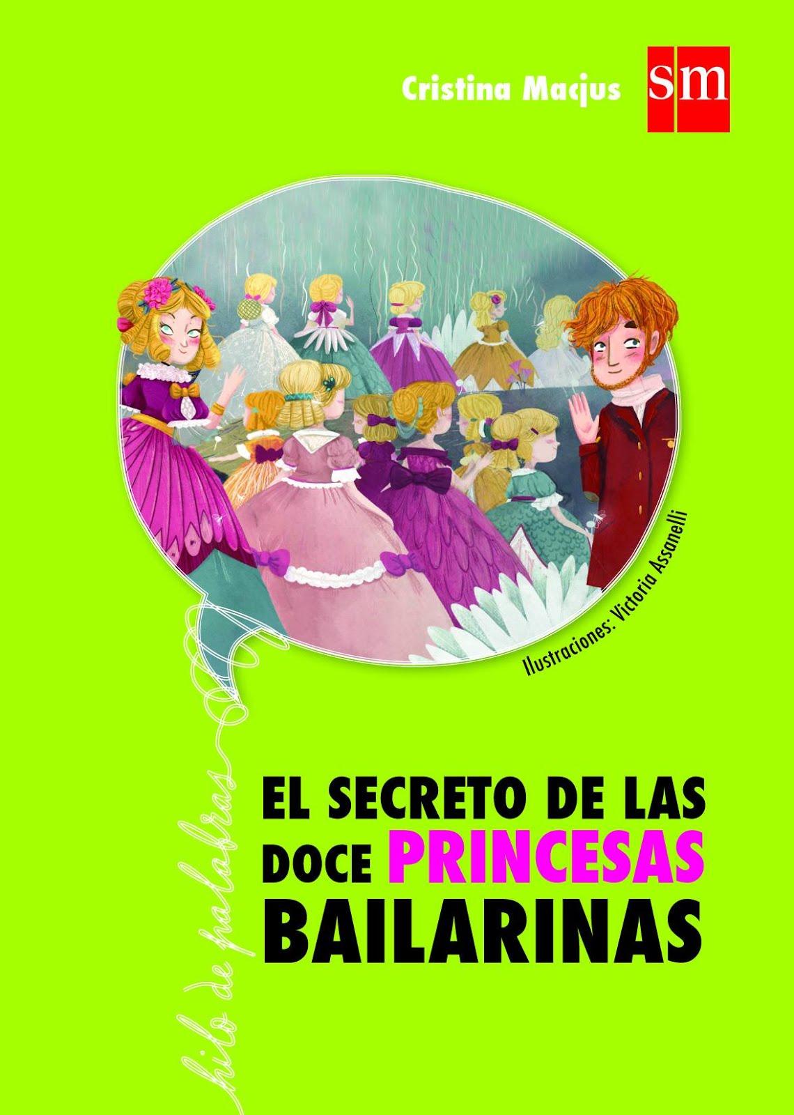 El misterio de las doce princesas bailarinas - Versión de un cuento de tradición oral