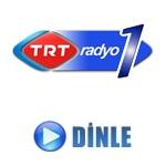 TRT Radyo 1 Canli Dinle