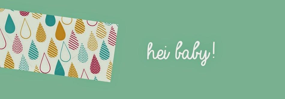 hei baby !