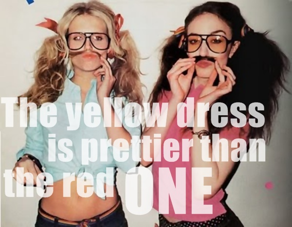 The yellow dress is prettier than the red one.