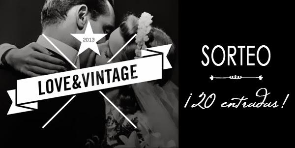 Sorteo de 20 entradas para Love & Vintage en Madrid