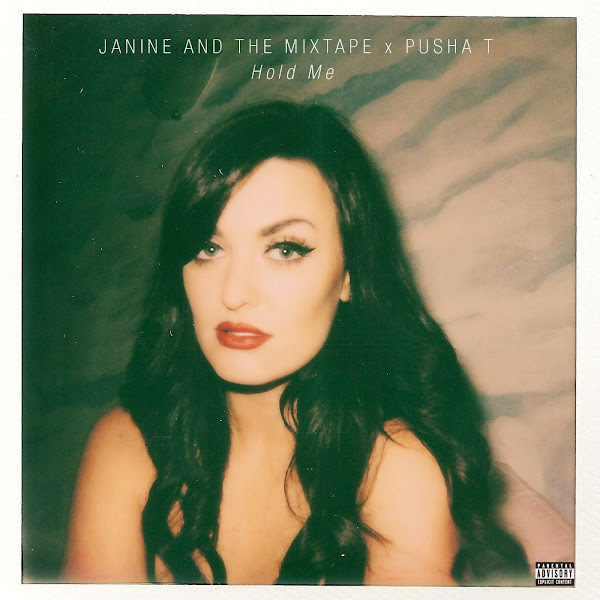 Janine and the Mixtape - Hold Me (feat. Pusha T) - Single Cover