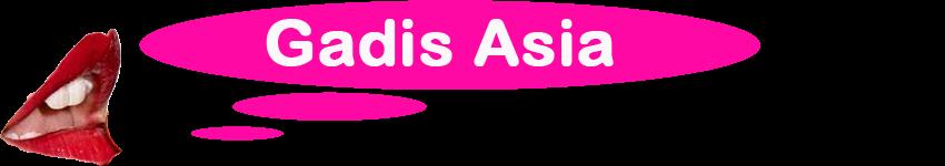 GADIS ASIA