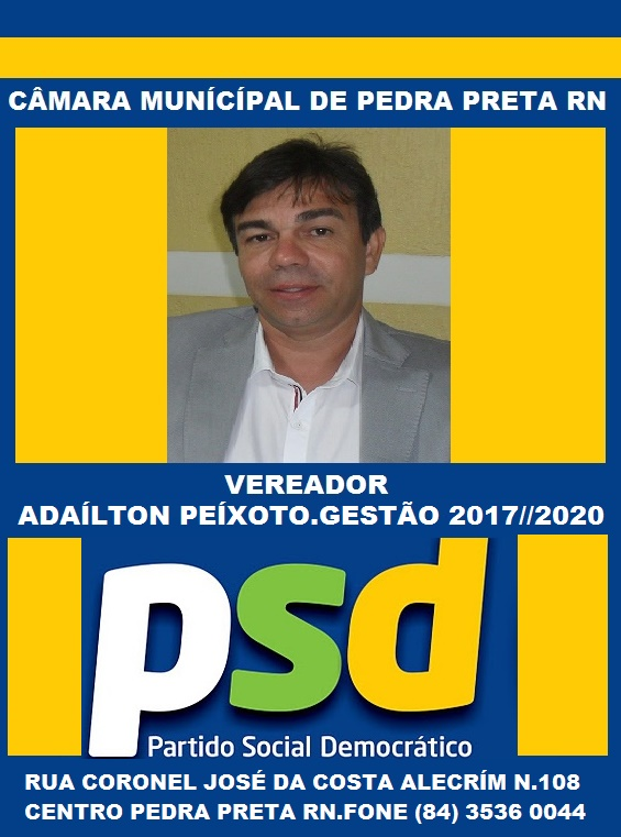 VEREADOR ADAÍLTON PEIXOTO PEDRA PRETA RN
