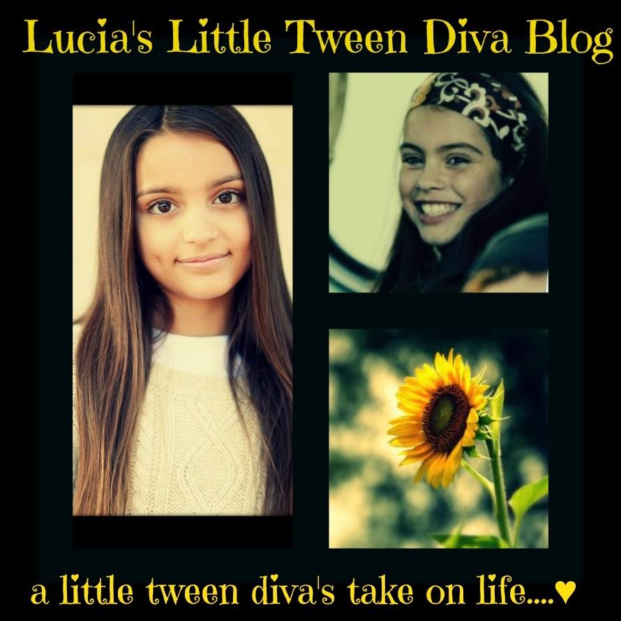 Lucia's Little Tween Diva Blog ♥