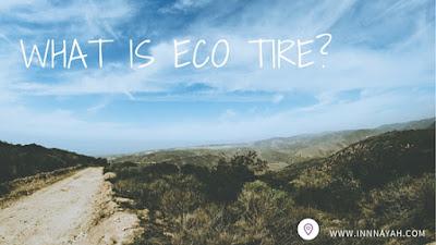 ban, ban ramah lingkungan, eco tire, tire, otomotif,