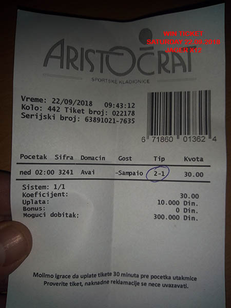 OUR WIN-WIN TICKET FROM YESTERDAY/ SATURDAY 22.09.2018