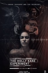 Ver The Holly Kane Experiment (2016) Online en Español