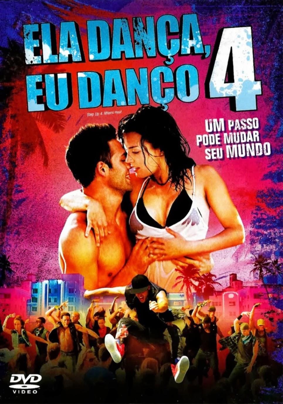 Ela Dança, Eu Danço 4 – Legendado (2012)