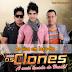 Baixar - Os Clones - Ao Vivo Em Iaçu - BA - 06/12/2014 - Lançamento
