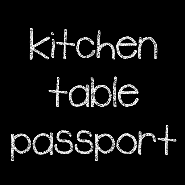 Kitchen Table Passport