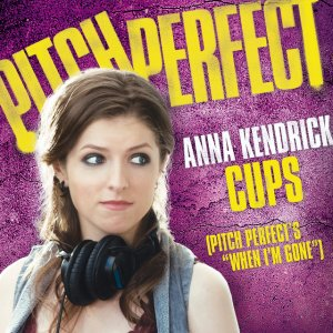 Anna Kendrick Cups Pitch Perfect's When I'm Gone  lyrics