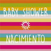 NACIMIENTO Y BABY SHOWER