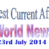 Latest News India-Weekly world news -Daily Current Affairs July 2014