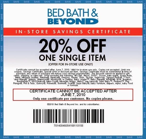 20% Off. Take 20% off any single item when you sign up for bed Bath & Beyond emails! Bed Bath & Beyond will send you an email with a printable coupon to use in store.