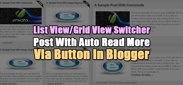 List View/Grid View Switcher Post With Auto Read More Via Button In Blogger