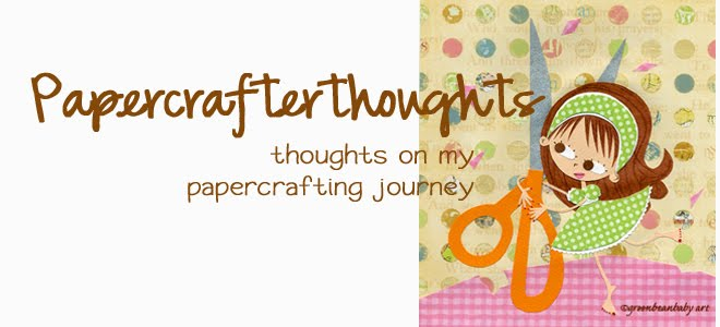 Papercrafterthoughts